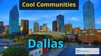 Top 4 Cool Communities in Dallas, Texas